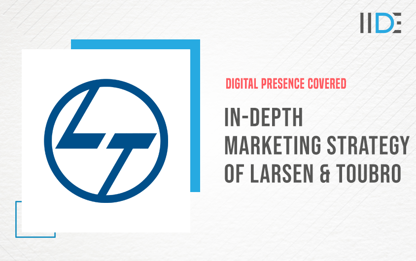 Marketing Strategy Of Larsen and Toubro