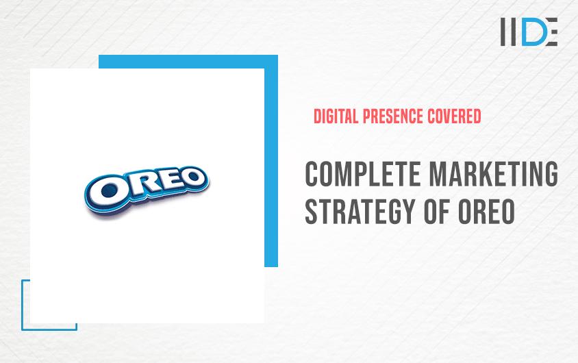 Marketing Strategy of Oreo | IIDE