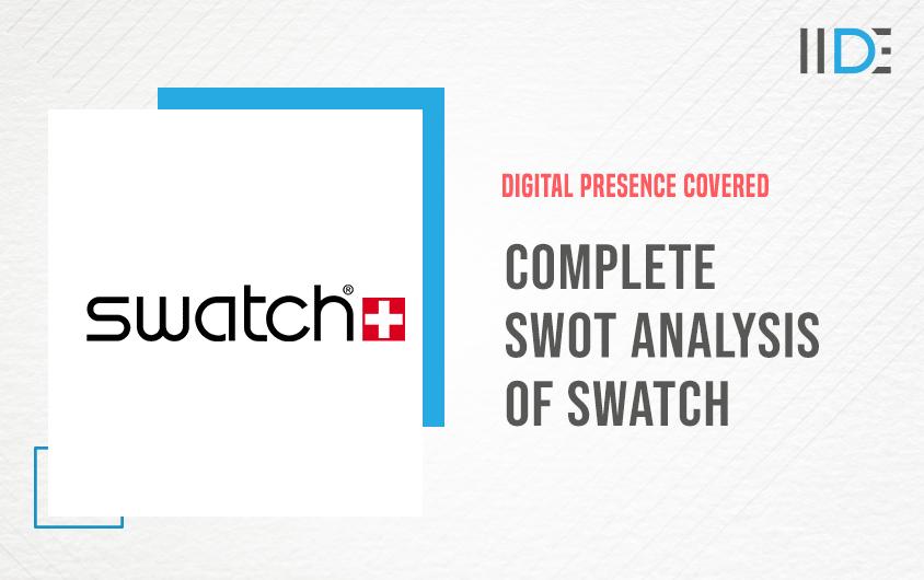SWOT Analysis of Swatch | IIDE
