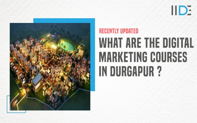digital marketing courses in durgapur - featured image 1