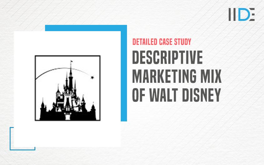 marketing mix of Walt Disney -feature image IIDE