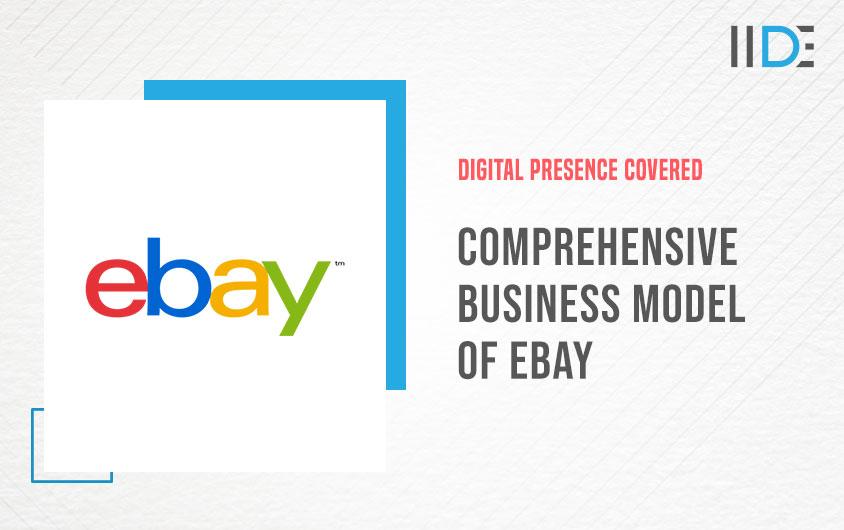 Comprehensive Business Model of eBay | IIDE