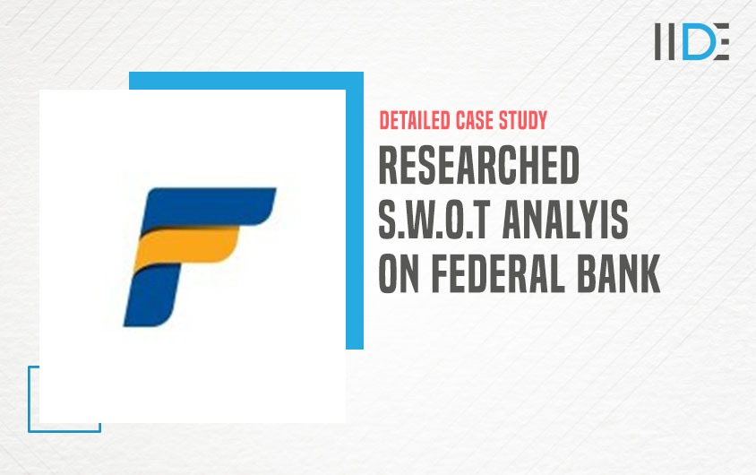SWOT Analysis of Federal Bank - featured image   IIDE