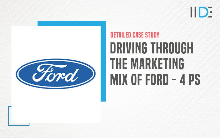 Marketing Mix of Ford - featured Image | IIDE