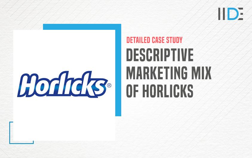 Marketing mix of Horlicks-feature image |IIDE