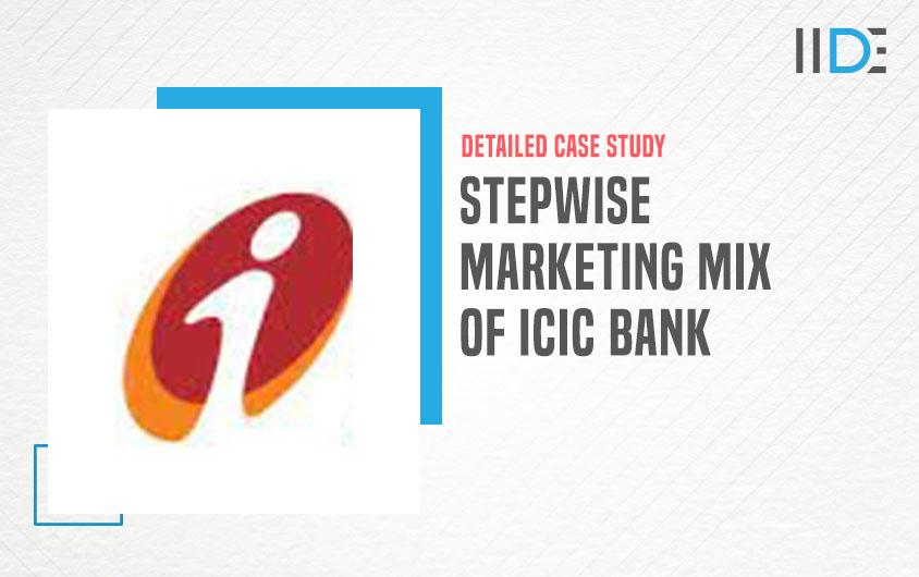 marketing mix of ICICI bank-feature image |IIDE