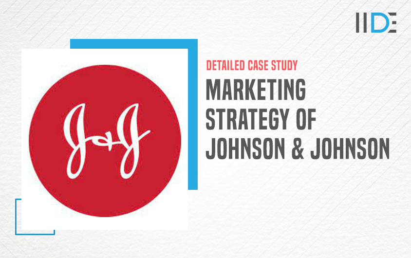 Marketing Strategy of Johnson and Johnson featured image | IIDE