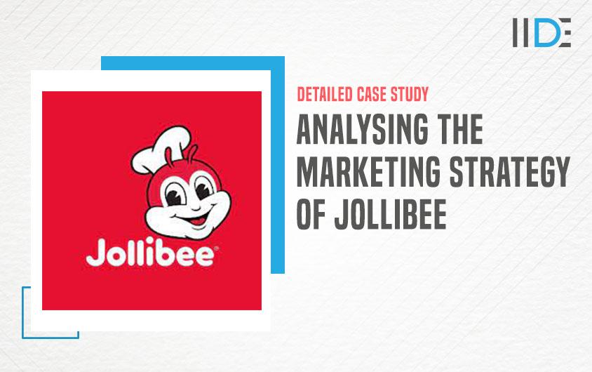Marketing Strategy of Jollibee featured image   IIDE