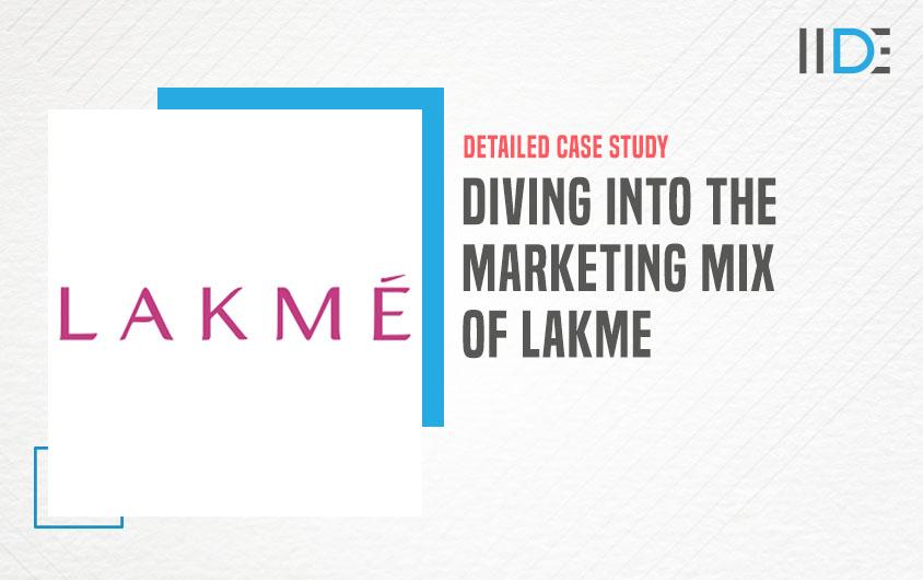 Marketing Mix of Lakme - featured image | IIDE