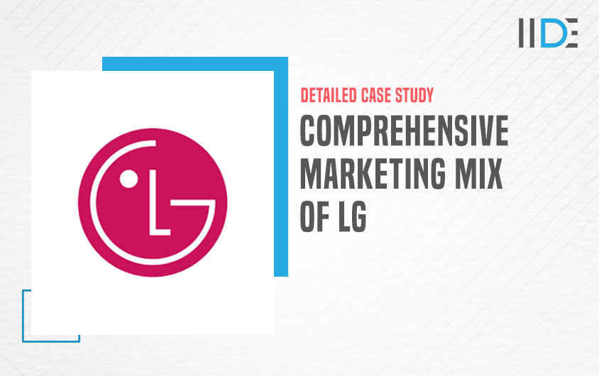 Marketing Mix of LG - featured image | IIDE
