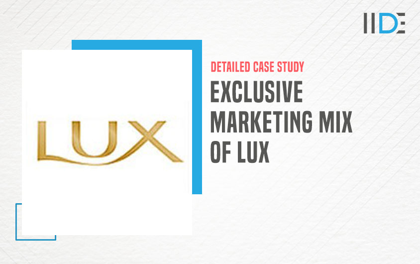 marketing mix of Lux-feature image |IIDE