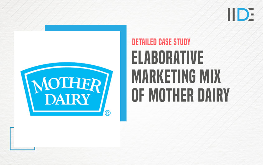 marketing mix of Mother Dairy -feature image |IIDE