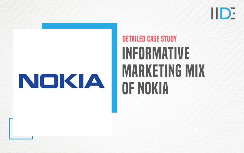 Marketing Mix of Nokia - featured image | IIDE
