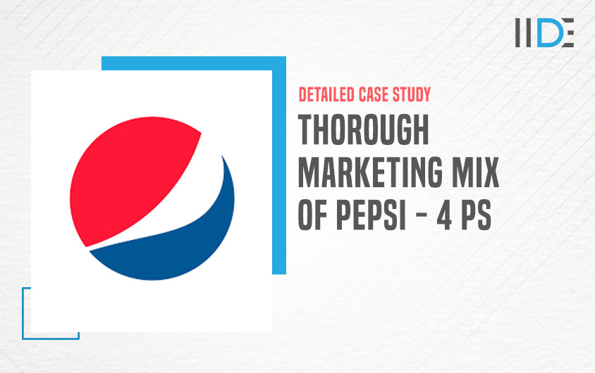 Marketing Mix of Pepsi - featured image | IIDE