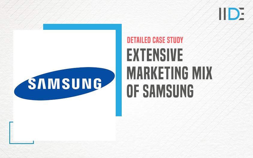 Marketing Mix of Samsung - featured image   IIDE