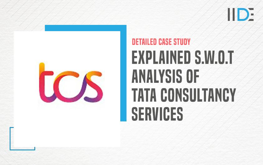 SWOT Analysis of TCS - featured Image   IIDE