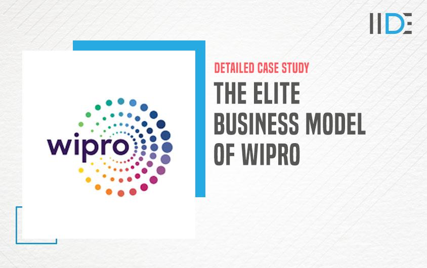 Business Model Of Wipro |IIDE
